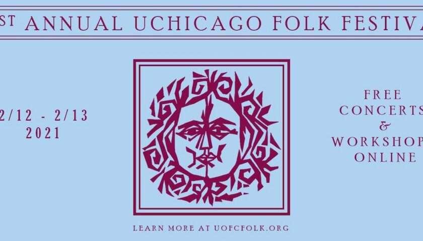 The 61st University of Chicago Folk Festival