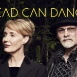 Dead Can Dance Announce 2021 Rescheduled North American Tour